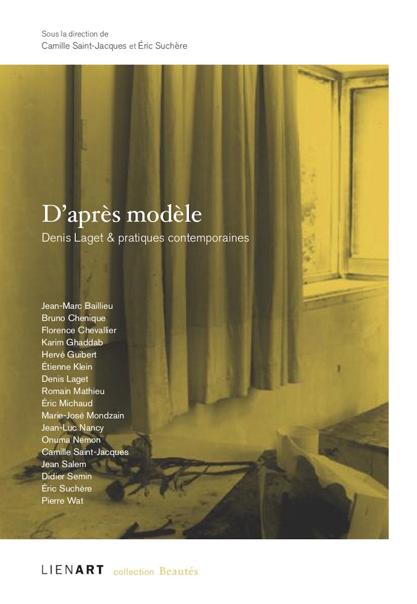 D'après modèle, Denis Laget &pratiques contemporaines