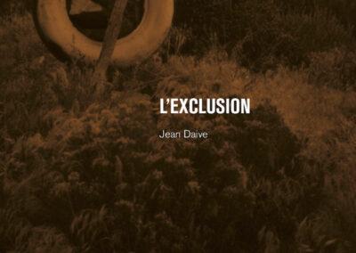 Beautés, Jean Daive, L'Exclusion, Galerie Jean Fournier (couverture)