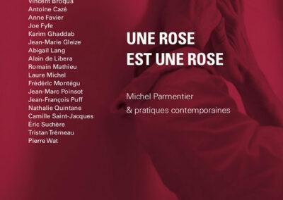 Beautés, Une rose est une rose, Michel Parmentier & pratiques contemporaines, Galerie Jean Fournier / FRAC Auvergne (couverture)