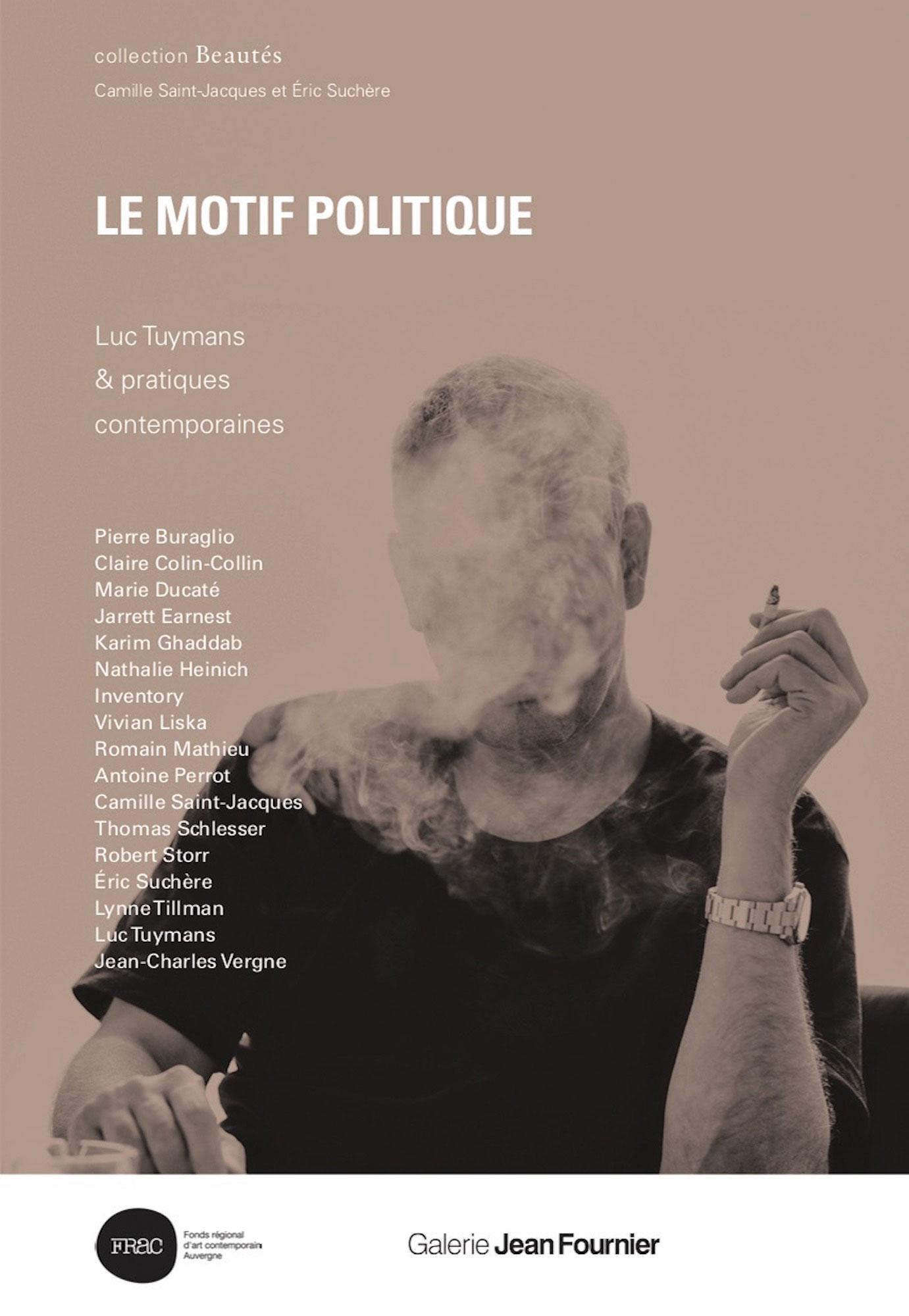 Le Motif politique, Luc Tuymans &pratiques contemporaines