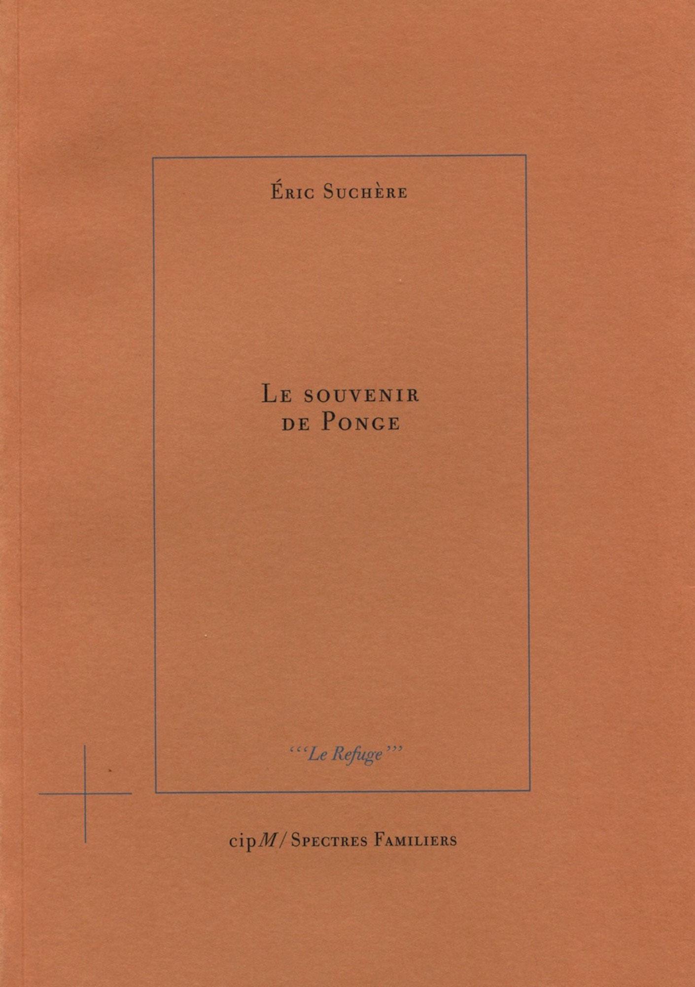 Éric Suchère, Le Souvenir de Ponge, cipM / Spectres Familiers (couverture)