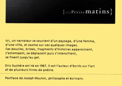 Éric Suchère, Fixe, désole en hiver, Les Petits Matins (4e de couverture)