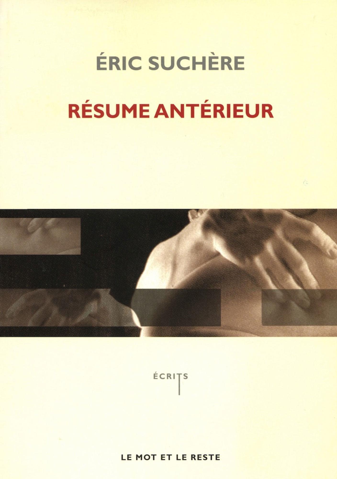 Éric Suchère, Résume antérieur, Le Mot et le reste (couverture)