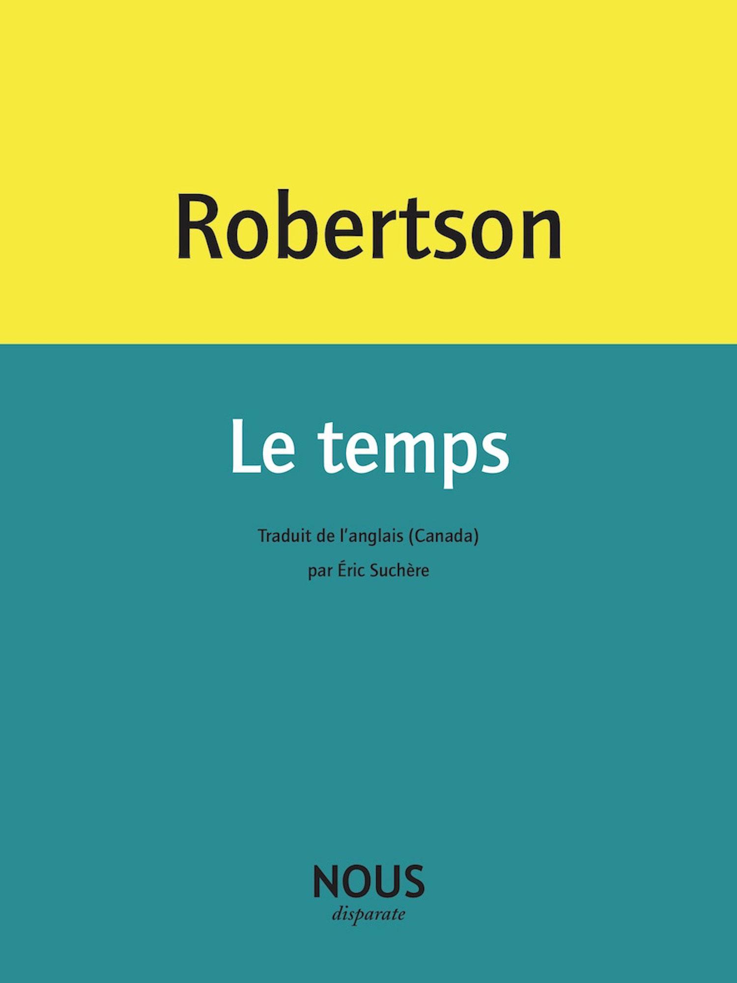 Lisa Robertson, Le temps, Nous (couverture)