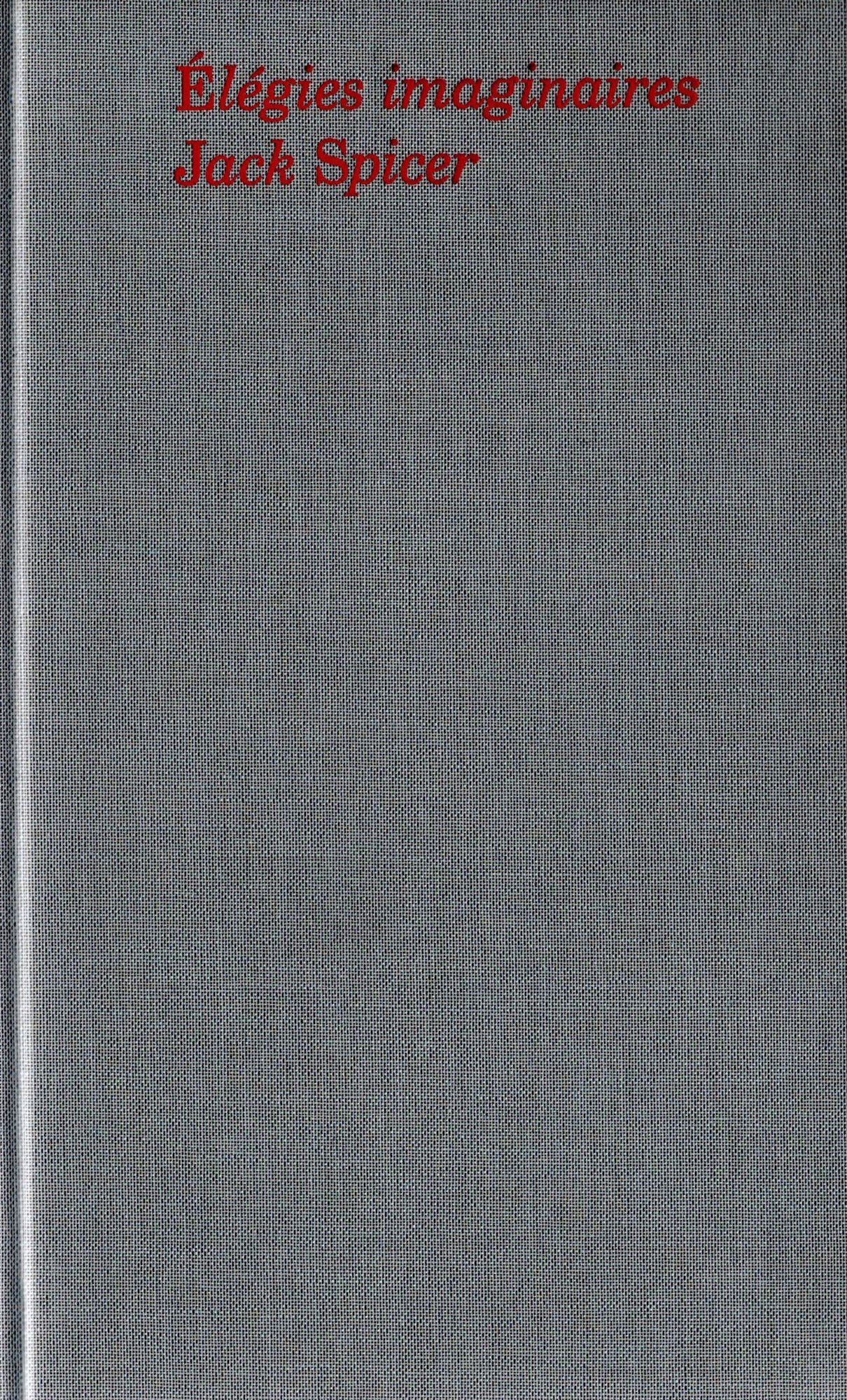 Jack Spicer, Élégies imaginaires, Vies parallèles (couverture)