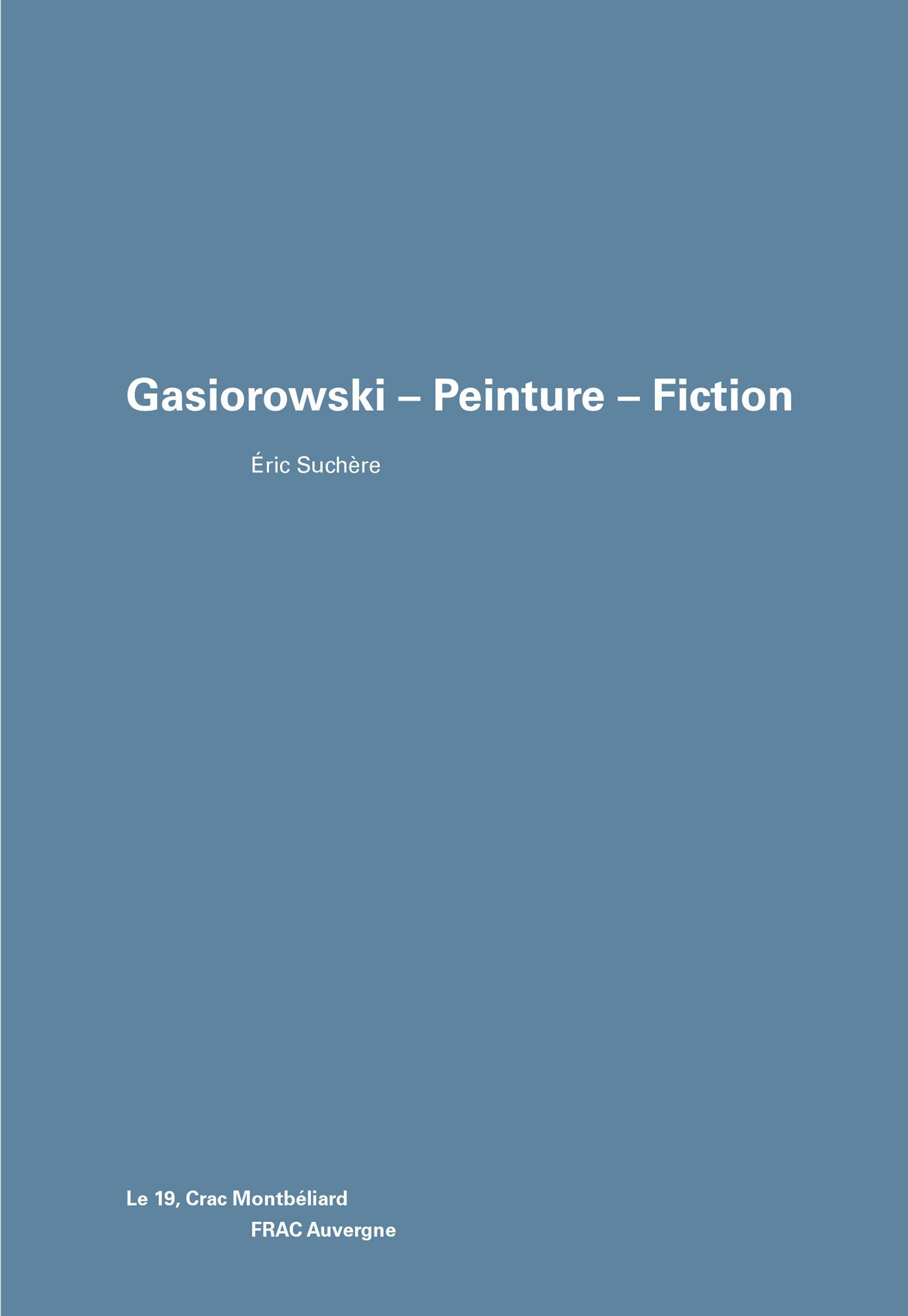Gasiorowski – Peinture – Fiction