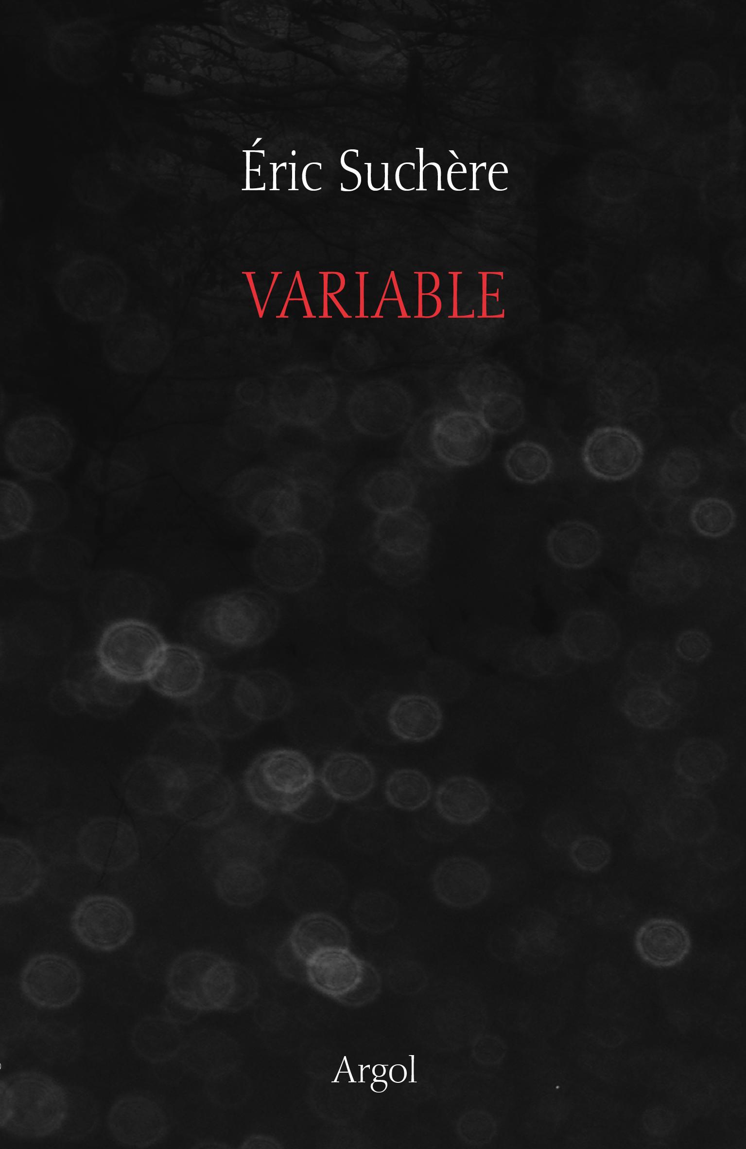 Éric Suchère, Variable, Argol (couverture)
