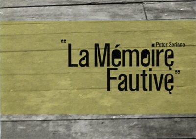 Peter Soriano, La Mémoire fautive (couverture)